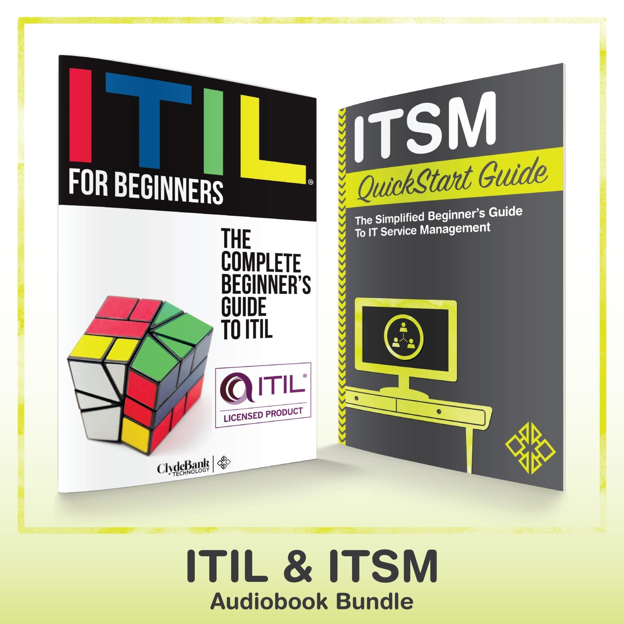 ITIL for Beginners and ITSM QuickStart Guide Audibook Boxset