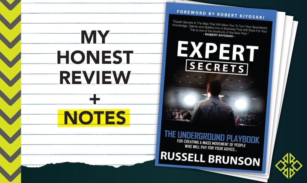 Get your FREE copy of Expert Secrets along with access to nearly 80 pages of my comprehensive notes.