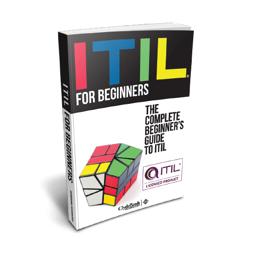 ITIL for Beginners - Available now from ClydeBank Media