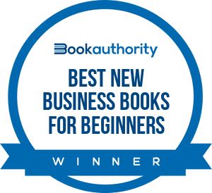 Starting a Business QuickStart Guide was announced as a best new business book for beginners by Book Authority