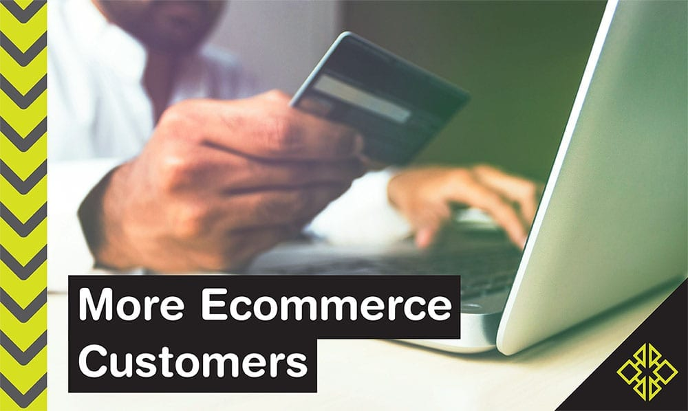 Looking for more sales? This is how you increase the number of customers that come to your e-commerce site.