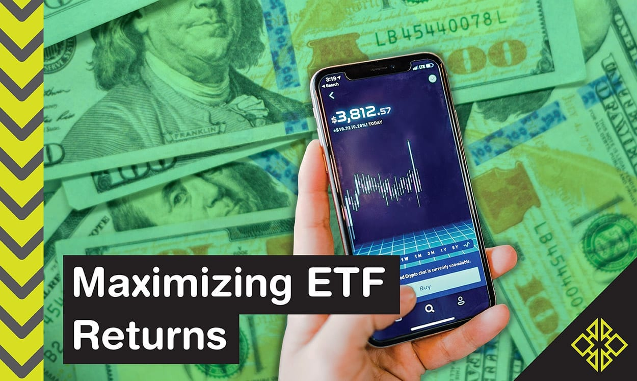 Interested in learning more about how to maximize your returns with ETFs?