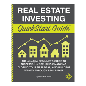 Real Estate Investing QuickStart Guide by veteran investor Symon He